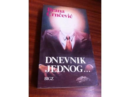 Dnevnik jednog ... Brana Crnčević