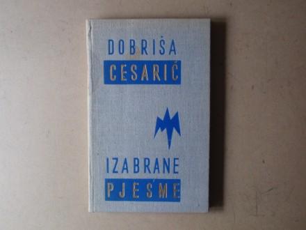 Dobriša Cesarić - IZABRANE PJESME
