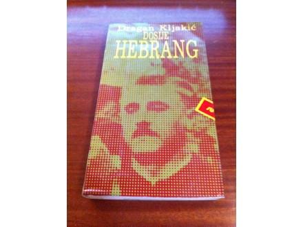 Dosije Hebrang Dragan Kljakić