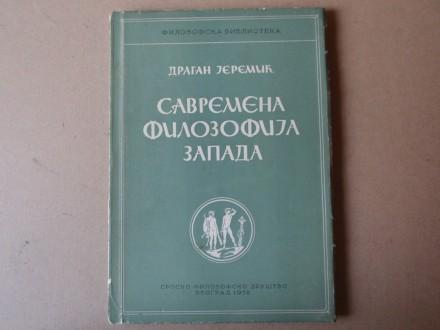 Dragan Jeremić - SAVREMENA FILOZOFIJA ZAPADA