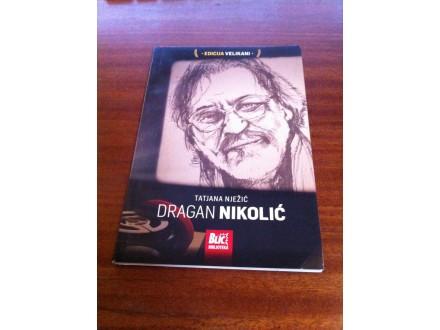 Dragan Nikolić Tatjana Nježić