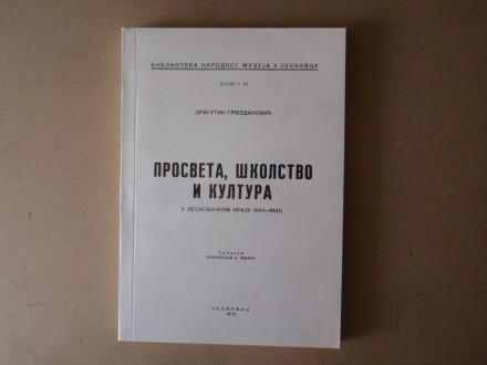 Dragutin Grozdanović - PROSVETA ŠKOLSTVO I KULTURA