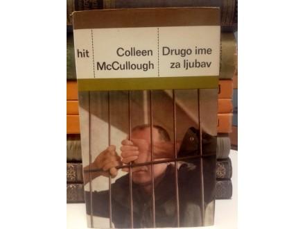 Drugo ime za ljubav - Colleen McCullough