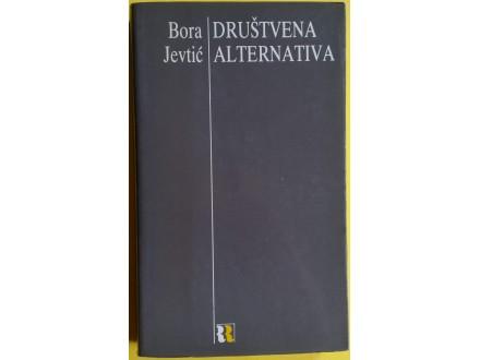 Društvena alternativa  Bora Jevtić