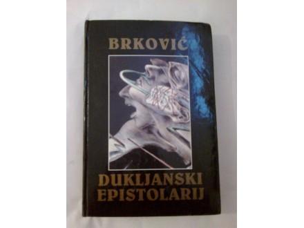Dukljanski epistolarij - Jevrem Brković