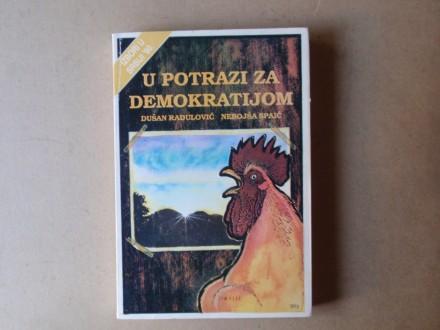 Dušan Radulović / Spaić - U POTRAZI ZA DEMOKRATIJOM