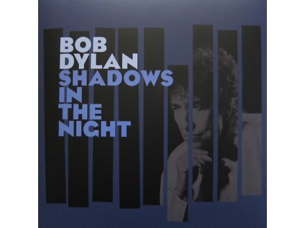 Dylan, Bob/Shadows In The Night (+bonus cd)