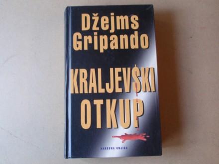 Džejms Gripando - KRALJEVSKI OTKUP