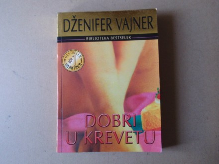 Dženifer Vajner - Dobri u krevetu