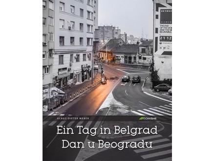 EIN TAG IN BELGRAD / DAN U BEOGRADU - MEK POVEZ - Klaus Dieter-Weber