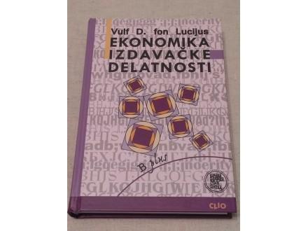 EKONOMIKA IZDAVAČKE DELATNOSTI - V.D.fon Lucijus