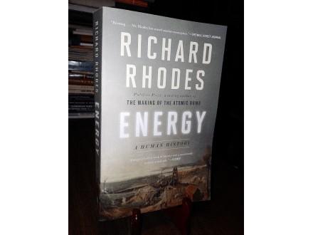 ENERGY: A Human History - Richard Rhodes