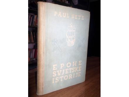 EPOHE SVJETSKE ISTORIJE - Paul Sete