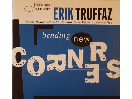 ERIK TRUFAZZ - BENDING NEW CORNERS - CD