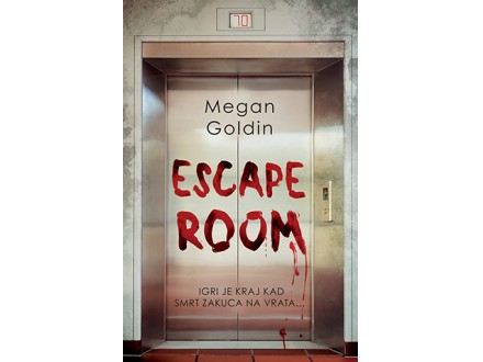 ESCAPE ROOM - Megan Goldin