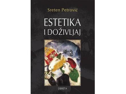 ESTETIKA I DOŽIVLJAJ - Sreten Petrović