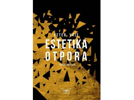 ESTETIKA OTPORA 3 - Peter Vajs