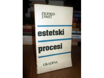 ESTETSKI PROCESI - Zigfrid J. Šmit