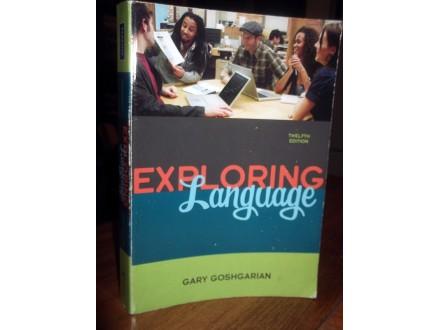 EXPLORING LANGUAGE - Gary Goshgarian (12th Edition)