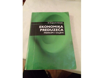 Ekonomika preduzeća - dr Dragana M. Pokrajčić