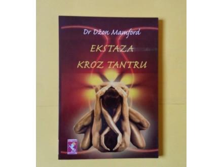 Ekstaza kroz tantru - Džon Mamford