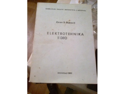 Elektrotehnika II deo - Zoran S. Bojković