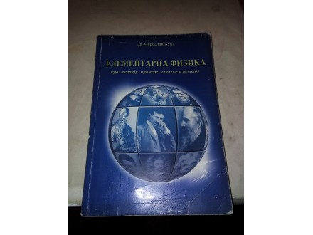 Elementarna fizika - dr Miroslav Kuka
