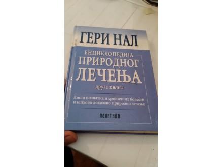 Enciklopedija prirodnog lečenja - Geri Nal
