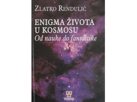 Enigma života u kosmosu  Zlatko Rendulić