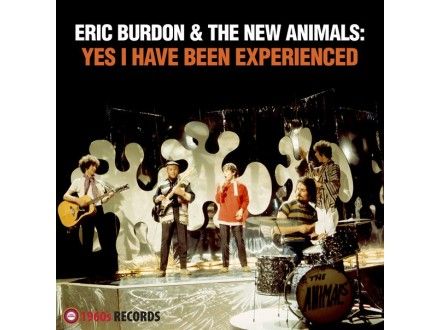 Eric Burdon &; The New Animals-Yes I Have Been Experienc