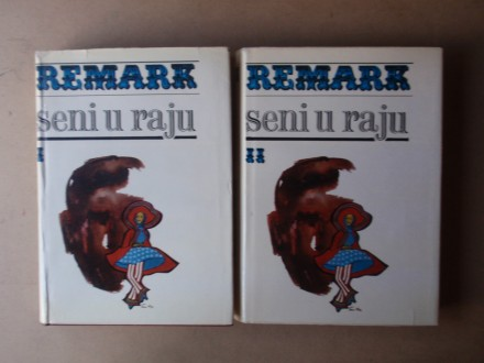 Erih Marija Remark - SENI U RAJU I - II