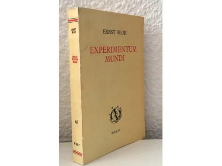 Ernst Bloh - Experimetum mundi