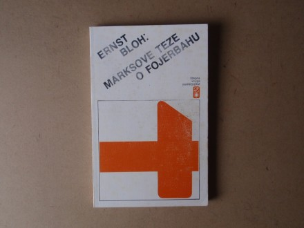 Ernst Bloh - MARKSOVE TEZE O FOJERBAHU