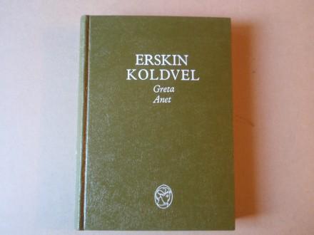 Erskin Koldvel - Greta - Anet