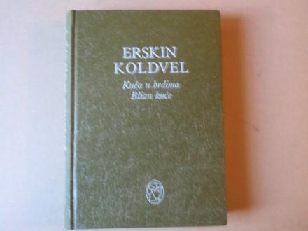 Erskin Koldvel - Kuća u brdima - Blizu kuće
