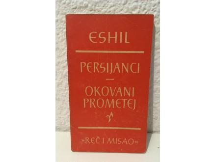Eshil - Persijanci; Okovani Prometej