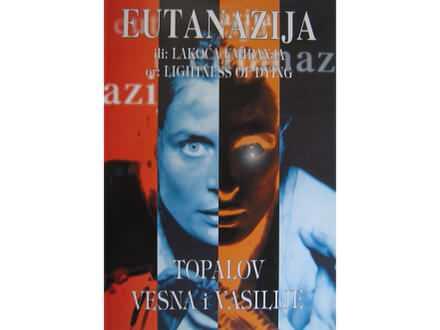 Eutanazija  Topalov Vesna i Vasilije