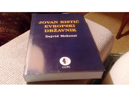 Evropski Drzavnik - Jovan Ristic NOVO
