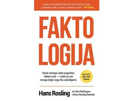 FAKTOLOGIJA - Hans Rosling, Ula Rosling, Ana Rosling Renlund