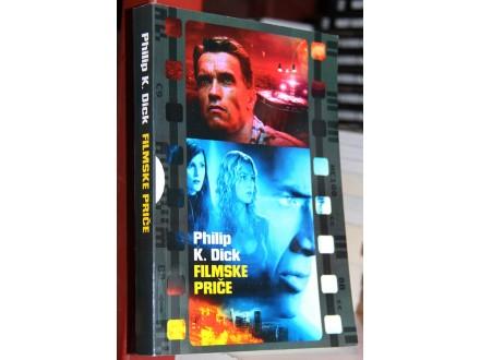 FILMSKE PRIČE - Philip K. Dick