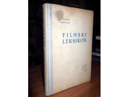 FILMSKI LEKSIKON - V. Lukić i B. Tokin