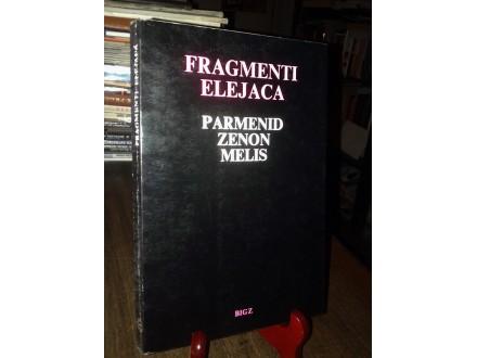 FRAGMENTI ELEJACA - Parmenid, Zenon, Elis