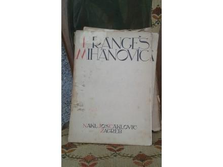FRANGEŠ – MIHANOVIĆ, V. LUNAČEK