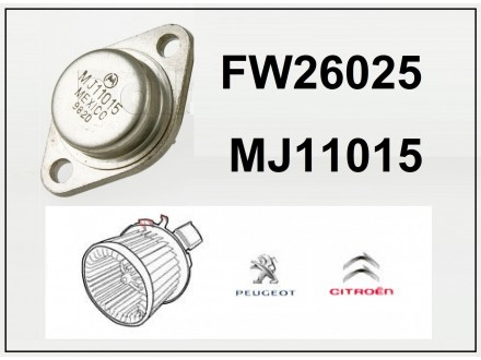FW26025 - MJ11015 Tranzistor za Citroen Peugeot