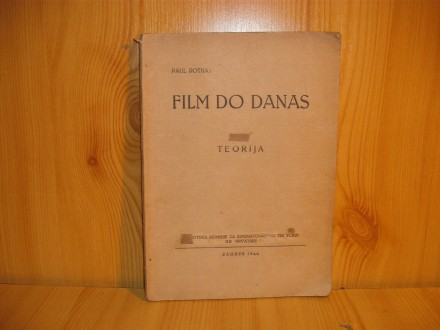 Film do danas - teorija - Paul Rotha