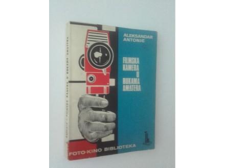 Filmska kamera u rukama amatera - Antonić