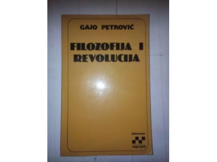 Filozofija i revolucija - Gajo Petrović