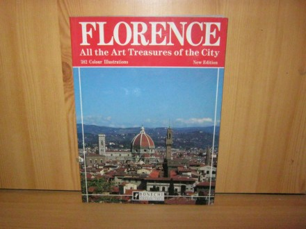 Florence - all the Art Treasures of the City