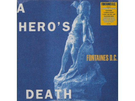 Fontaines D.C. ‎– A Hero`s Death