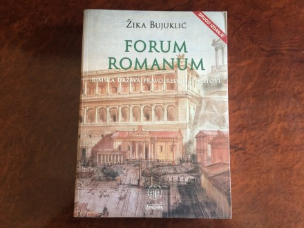Forum Romanum - Zika Bujuklic